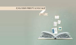ENGLISH FIRST LANGUAGE