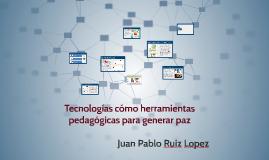 Tecnologías cómo herramientas pedagógicas para generar paz