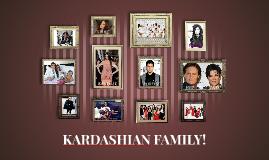 KARDASHIAN FAMILY!