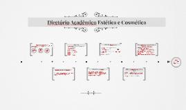 Diretório Acadêmico Estética e Cosmética - Chapa da Estrutur