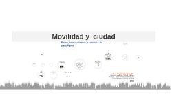 Movilidad y Ciudad
