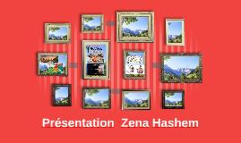 Présentation  Zena hashem