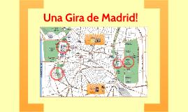 Una Gira de Madrid!