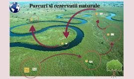 Parcurii si rezervatii naturale