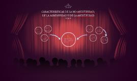 CARACTERÍSTICAS DE LA NO-ASERTIVIDAD, DE LA AGRESIVIDAD Y DE