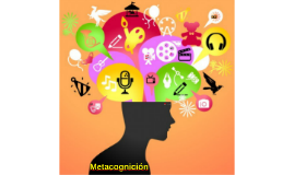 Copy of Metacognición