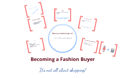 Copy of Copy of Fashion Buyer Presentation