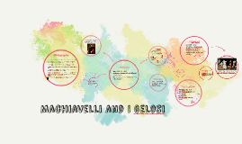 Machiavelli and I Gelosi