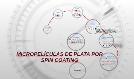 MICROLÁMINAS DE pLATA pOR SpIN COATING