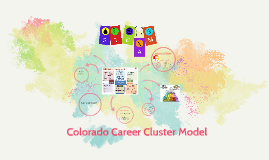 Colorado Career Cluster Model