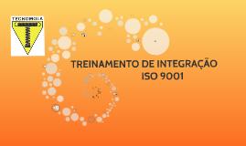 Copy of INTEGRAÇÃO ISO 9001