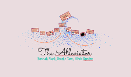 The Alleviator