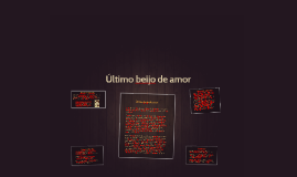 Copy of Último beijo de amor