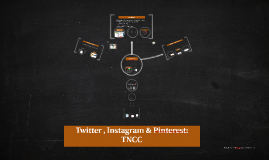 Intro to Twitter, Pinterest & Instagram: TNCC Course #4