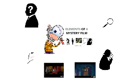 Elements of Mystery Films