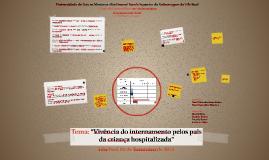 """""""Vivência do internamento pelos pais da Criança hospitalizad"""