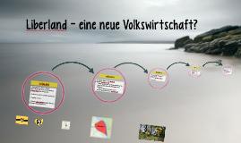 Liberland - eine neue Volkswirtschaft?