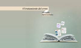Copy of El tratamiento del error.
