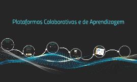 Construção de Plataformas Colaborativas e de Aprendizagem