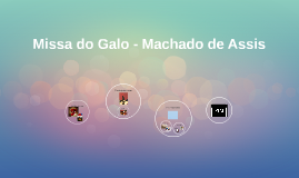 Missa do Galo- Machado de Assis