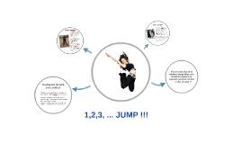 1,2,3, ... JUMP !!!!
