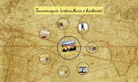 Copy of Tauromaquia (arte,cultura o barbarie)
