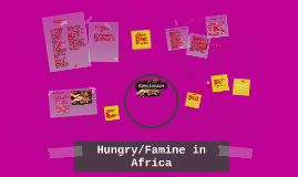Copy of Hungry/Famine in Africa