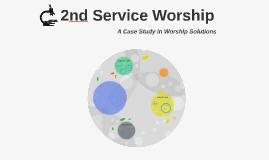 2nd Service Worship
