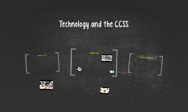 Technology in the CCSS