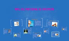PAPEL DEL PROFESIONAL DE ENFERMERÍA