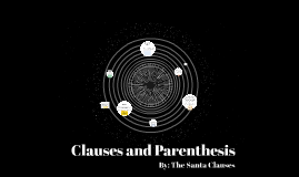 Clauses and Parenthesis