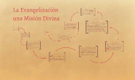 LA Evangelización una misión Divina