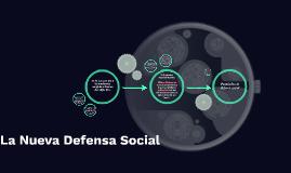 La Nueva Defensa Social