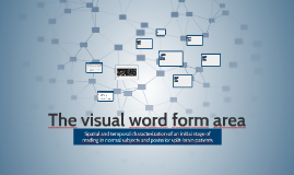 The visual word form area