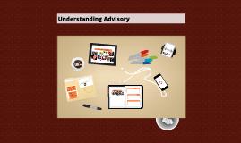 Understanding Advisory