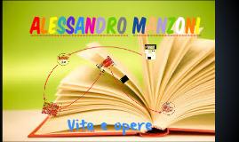 Alessandro Manzoni vita e opere