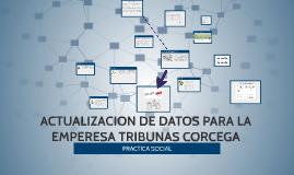 ACTUALIZACIÓN DE DATOS PARA LA EMPRESA DE SERVICIOS TRIBUNAS