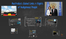 Australia's Global Links & the Rights of Indigenous People