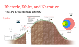 Rhetoric, Ethics, and Narrative