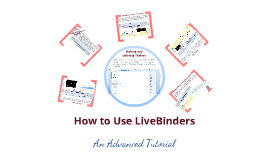 How to Use LiveBinders - Advanced Tutorial