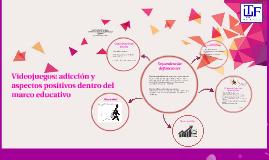 Videojuegos: adicción y aspectos positivos dentro del marco educativo