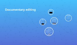 Documentary editing tips