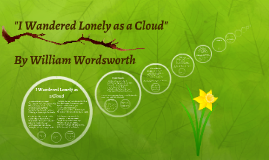 "Copy of ""I Wandered Lonely as a Cloud"""
