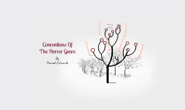 Conventions of Horror genre
