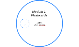 Module 1 Flashcards