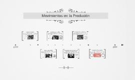 Movimientos en la Produción