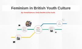 Feminism in British Youth Culture