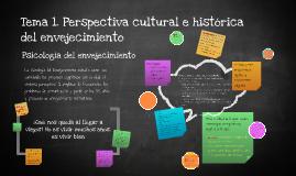 Tema 1. Perspectiva cultural e histórica del envejecimiento