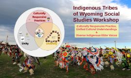 Indigenous Tribes of Wyoming Social Studies Workshop