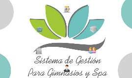 Copy of Sistema de Gestion para Gimnasios y Spa